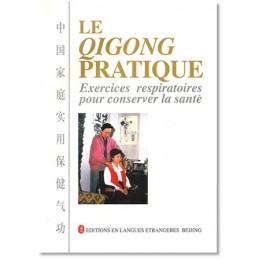 Qigong Pratique (Le),...