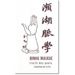 Binhu Maixue traité des pouls