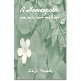 Homeopatia sem mitos e sem...
