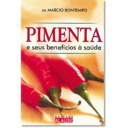 Pimenta e seus benefícios à...