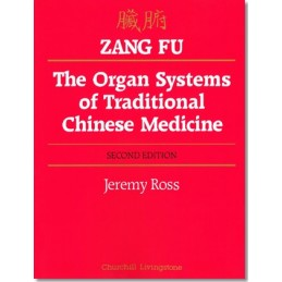 Zang Fu: The Organ Systems...