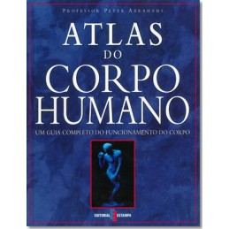 Atlas do Corpo Humano - Um...