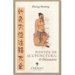 Pontos de Acupunctura: O...