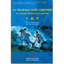 La Pharmacopée Chinoise -...