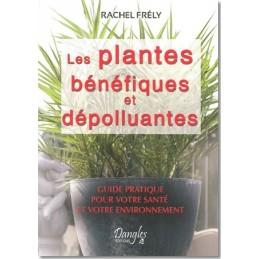 Les Plantes Bénéfiques et...