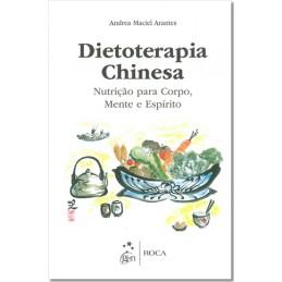 Dietoterapia Chinesa -...