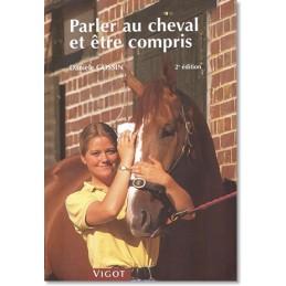 Parler au Cheval et Être...