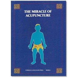 Miracle of Acupuncture (The)