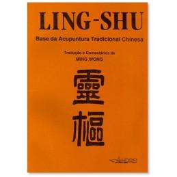Ling-Shu Base da Acupuntura...