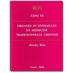Zang Fu, Organes et...