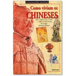 Como Viviam os Chineses